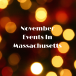 November Events in Massachusetts