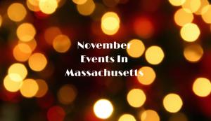 November Events in Massachusetts
